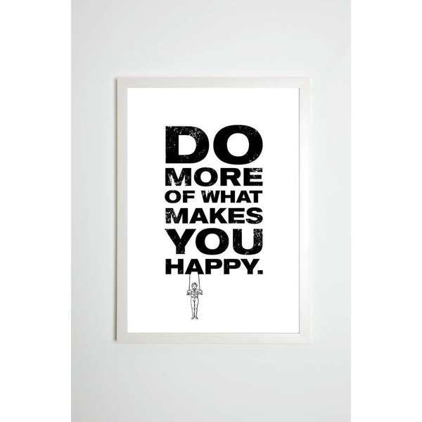 "Kaltenbachs Töchter Poster ""Do more of what makes you Happy"" von Kaltenbach's Töchter"