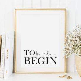 """Tales by Jen Poster """"To begin, begin"""" von Tales by Jen"""