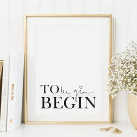 "Poster ""To begin, begin"" von Tales by Jen"