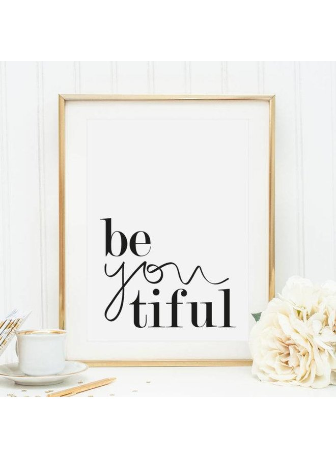 """Poster """"Be you tiful"""" von Tales by Jen"""