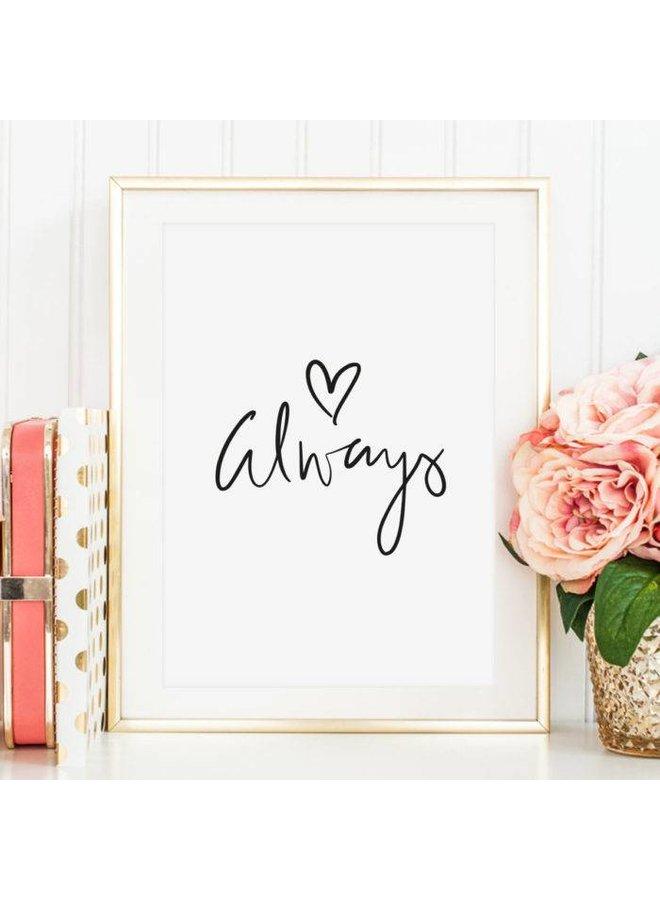 """Poster """"Always"""" von Tales by Jen"""