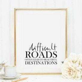 """Tales by Jen Poster """"Difficult Roads"""" von Tales by Jen"""