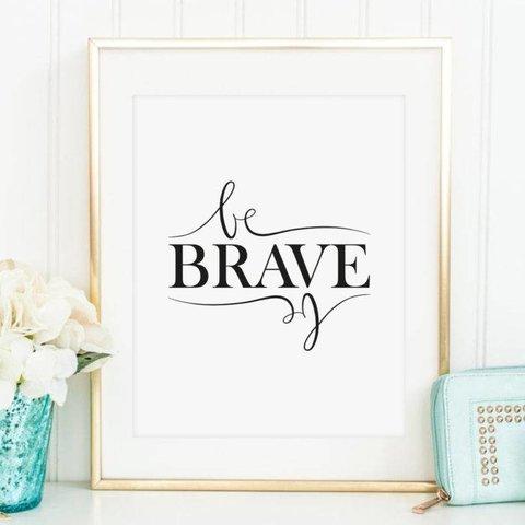 "Poster ""Be brave"" von Tales by Jen"