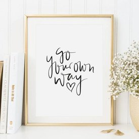 """Tales by Jen Poster """"Go your own way"""" von Tales by Jen"""