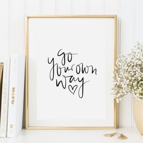 """Poster """"Go your own way"""" von Tales by Jen"""