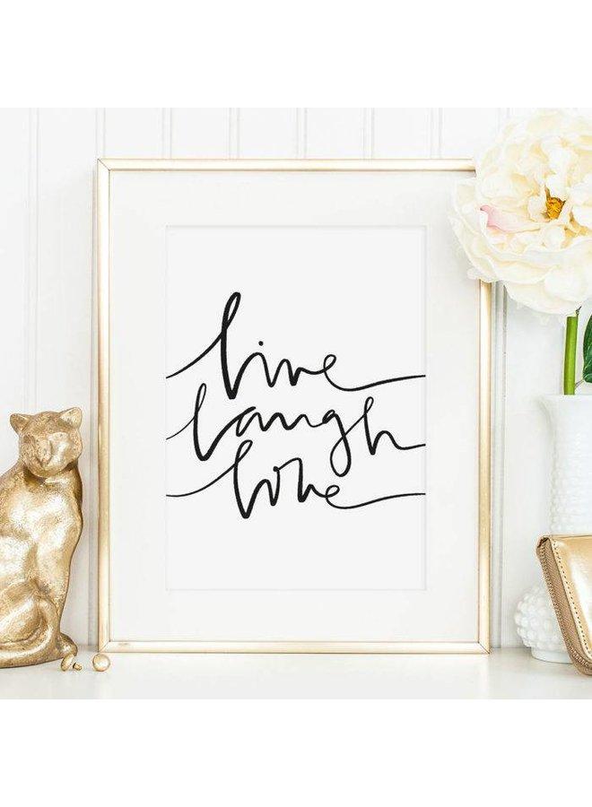 """Poster """"Live Laugh Love"""" von Tales by Jen"""