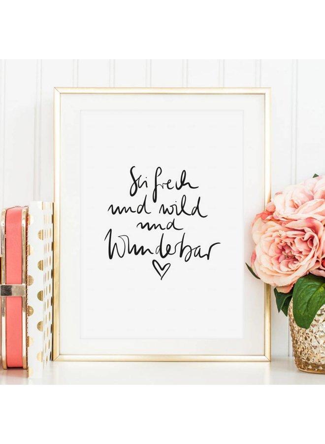 """Poster """"Sei frech"""" von Tales by Jen"""