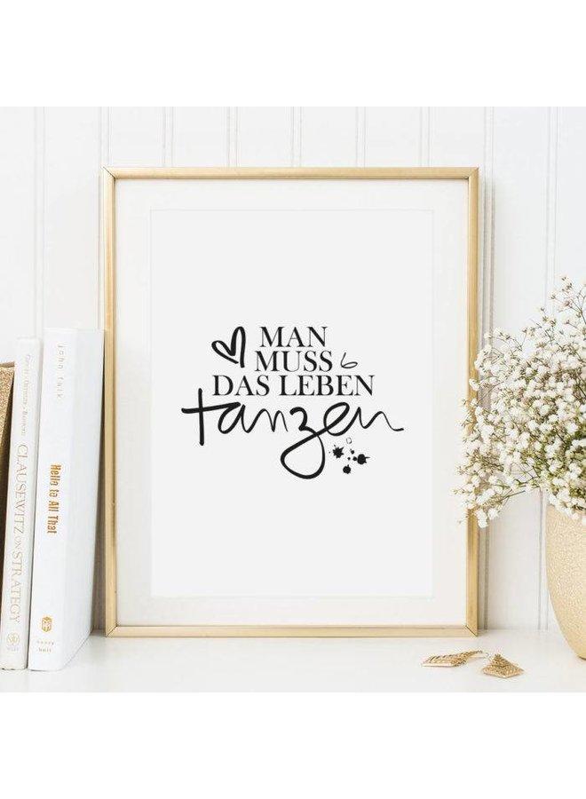 """Poster """"Tanz das Leben"""" von Tales by Jen"""