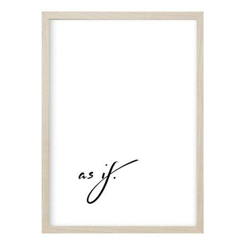 """Poster """"AS IF"""" von Kruth Design"""