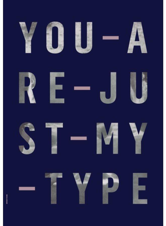 """Poster """"Type,"""" von I LOVE MY TYPE"""