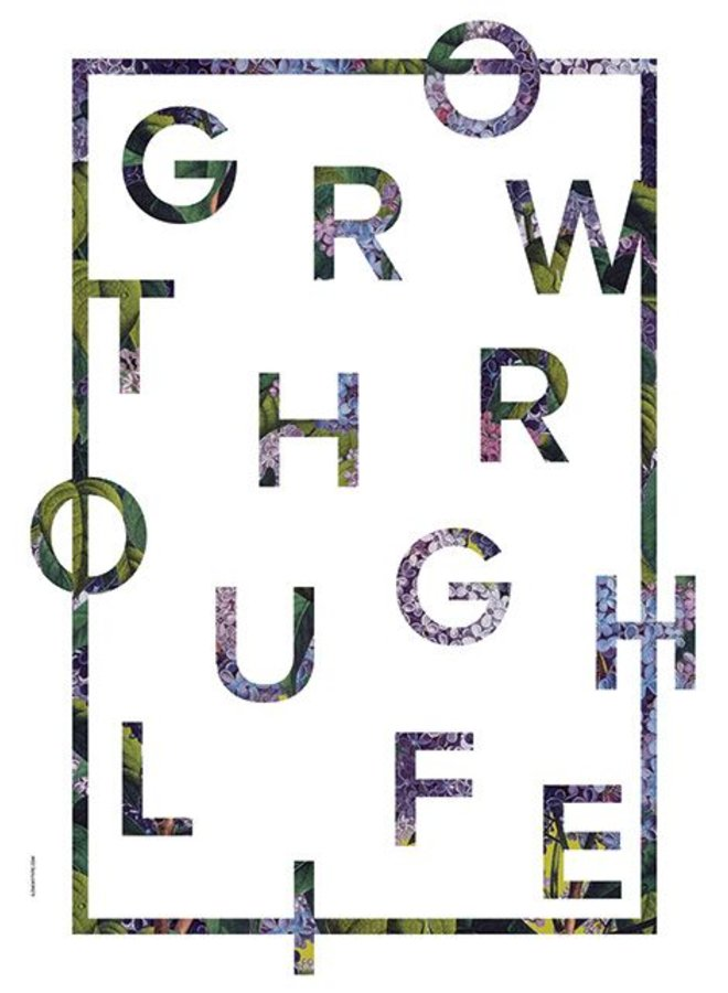 "Poster ""Grow trough Life, White"" von I LOVE MY TYPE"