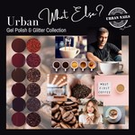 Urban Nails What Else? Gel Polish Collection + gratis glitter Collection