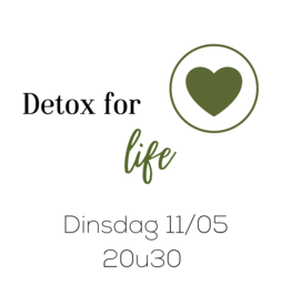 Workshops Zoom Detox For Life Dinsdag 11/05