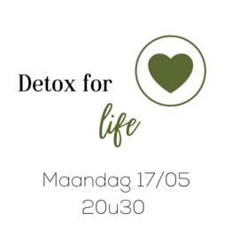 Zoom Detox For Life Maandag 17/05