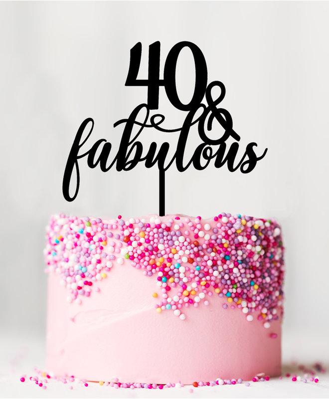 Taarttopper Verjaardag - 40 & Fabulous