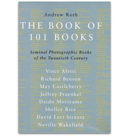 Andrew Roth - The Book of 101 Books - 2001