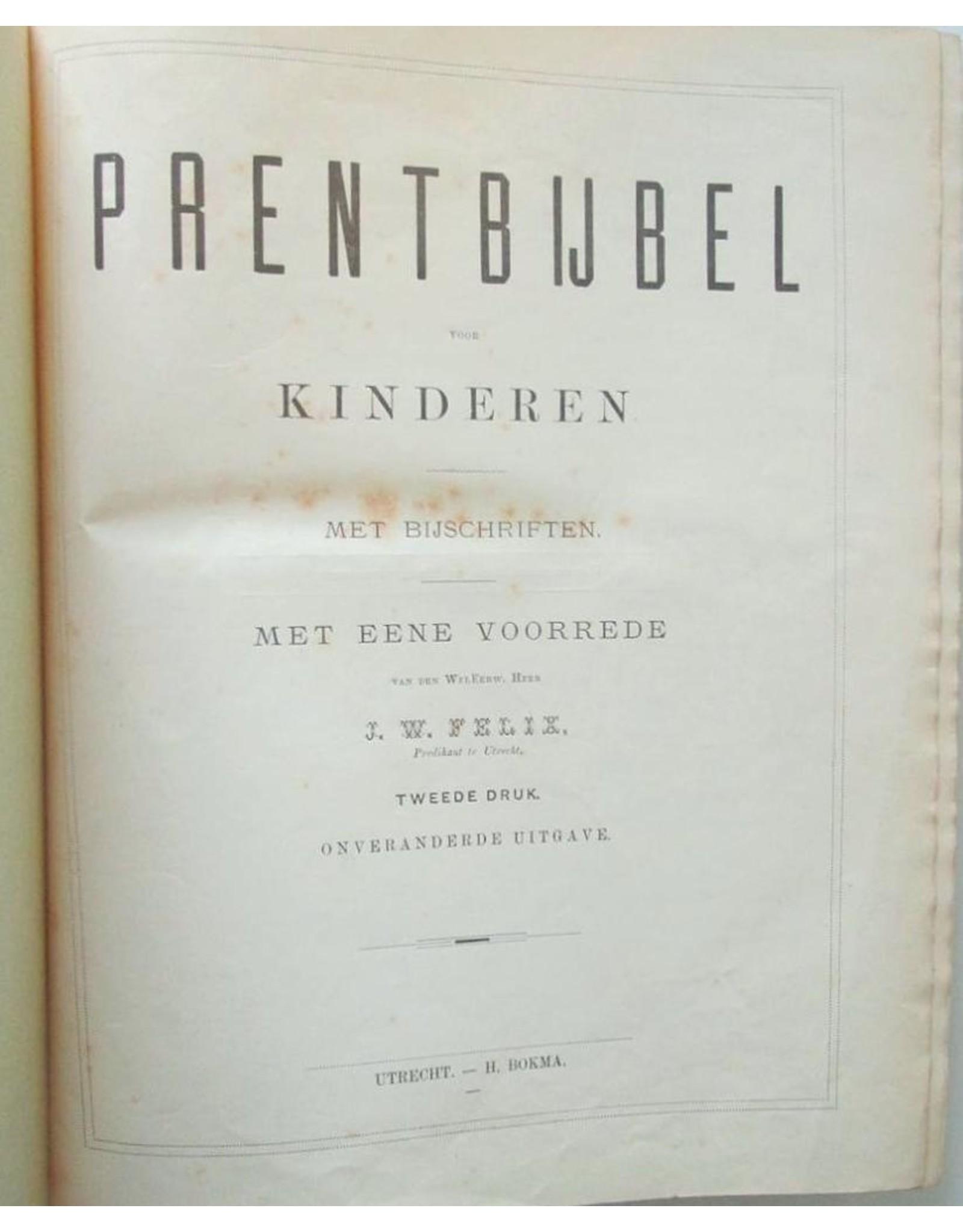 J.W. Felix - Prentbijbel voor Kinderen