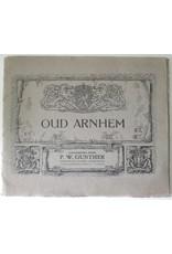 P.W. Gunther - Oud Arnhem