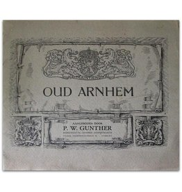 P.W. Gunther - Oud Arnhem - ca 1910