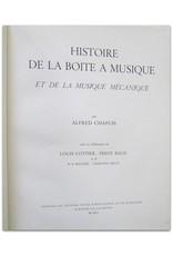 Alfred Chapuis - Histoire de la boite à musique et de la musique mécanique
