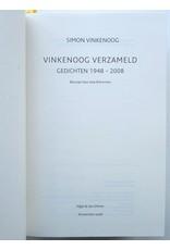 Simon Vinkenoog - Vinkenoog Verzameld: Gedichten 1948-2008