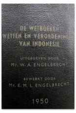 W.A. Engelbrecht - De Wetboeken Wetten en Verordeningen van Indonesië: benevens de grondwet voor het Koninkrijk der Nederlanden [...]
