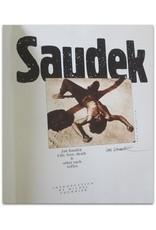 Jan Saudek - Life, love, death & other such trifles