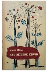 Marga Minco - Het bittere kruid: Een kleine kroniek. Met tekeningen van Herman Dijkstra
