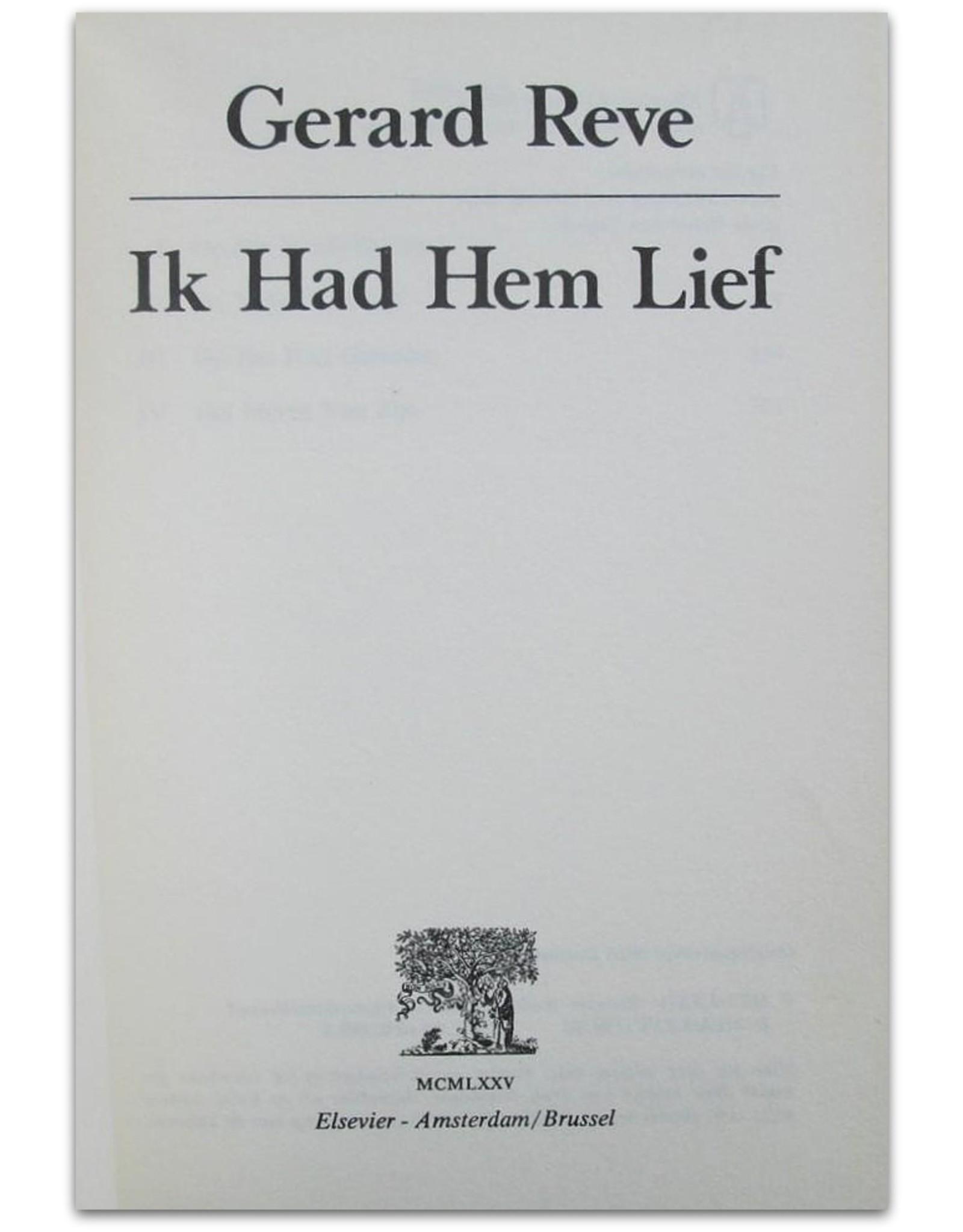 Gerard Reve - Ik had hem lief