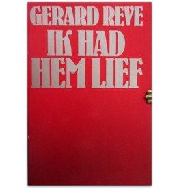 Gerard Reve - Ik had hem lief - 1975