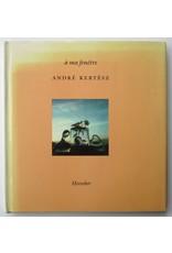 André Kertész - À ma fenêtre