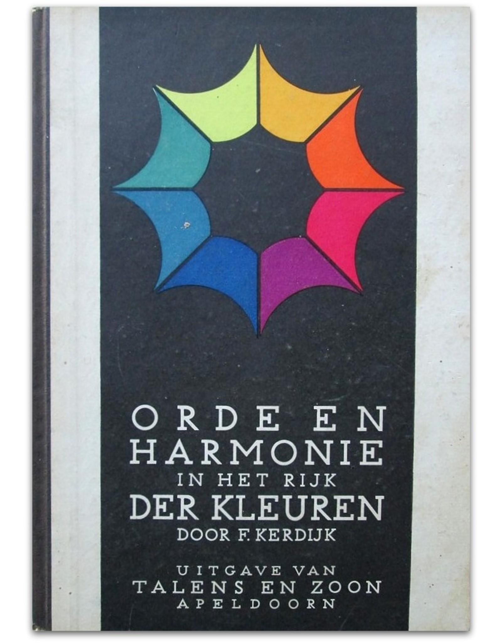 F. Kerdijk - Orde en Harmonie in het Rijk der Kleuren  [samenvatting van Ostwald's kleurenleer]