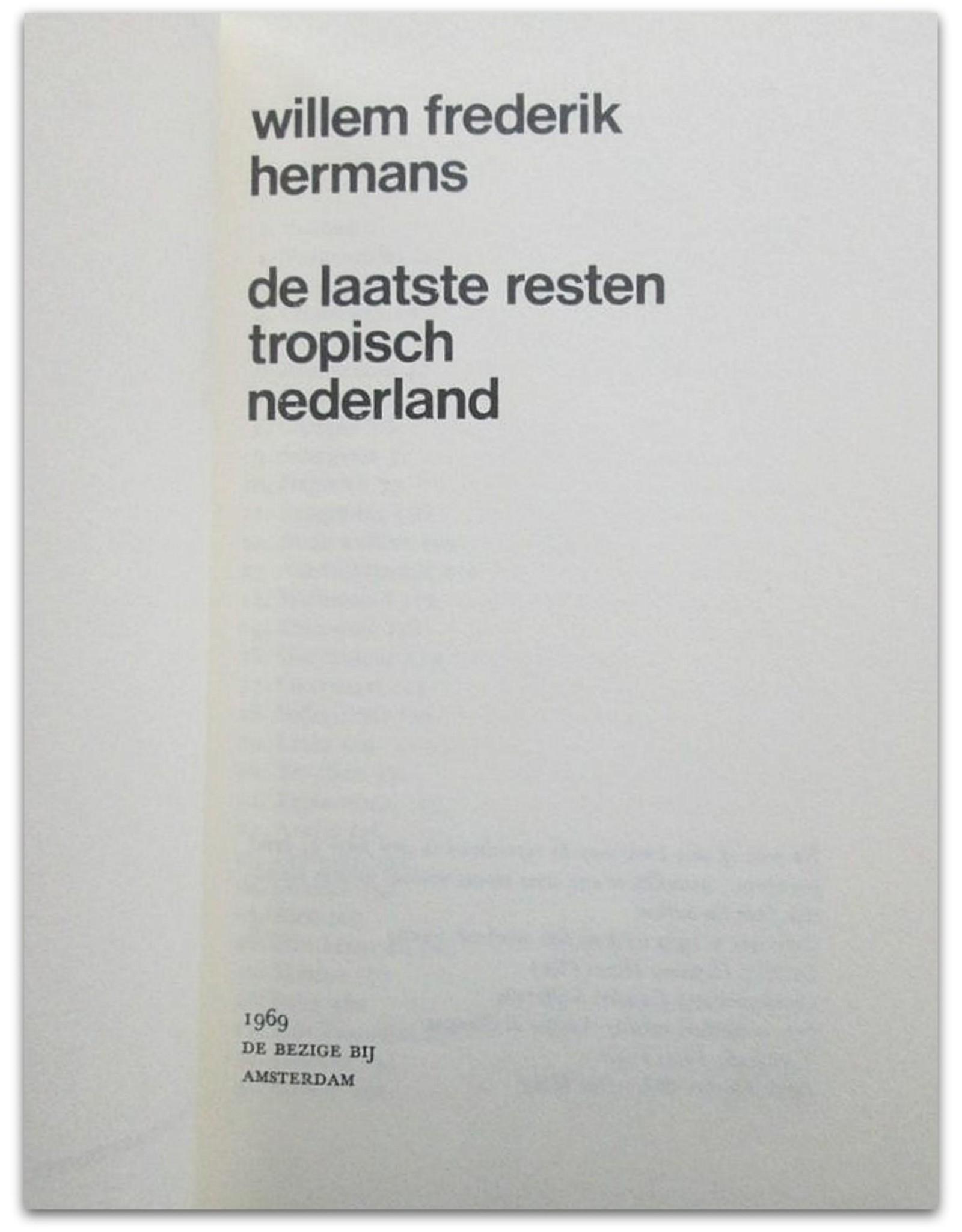 Willem Frederik Hermans - De laatste resten tropisch Nederland
