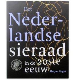 Marjan Unger - Het Nederlandse sieraad  - 2004