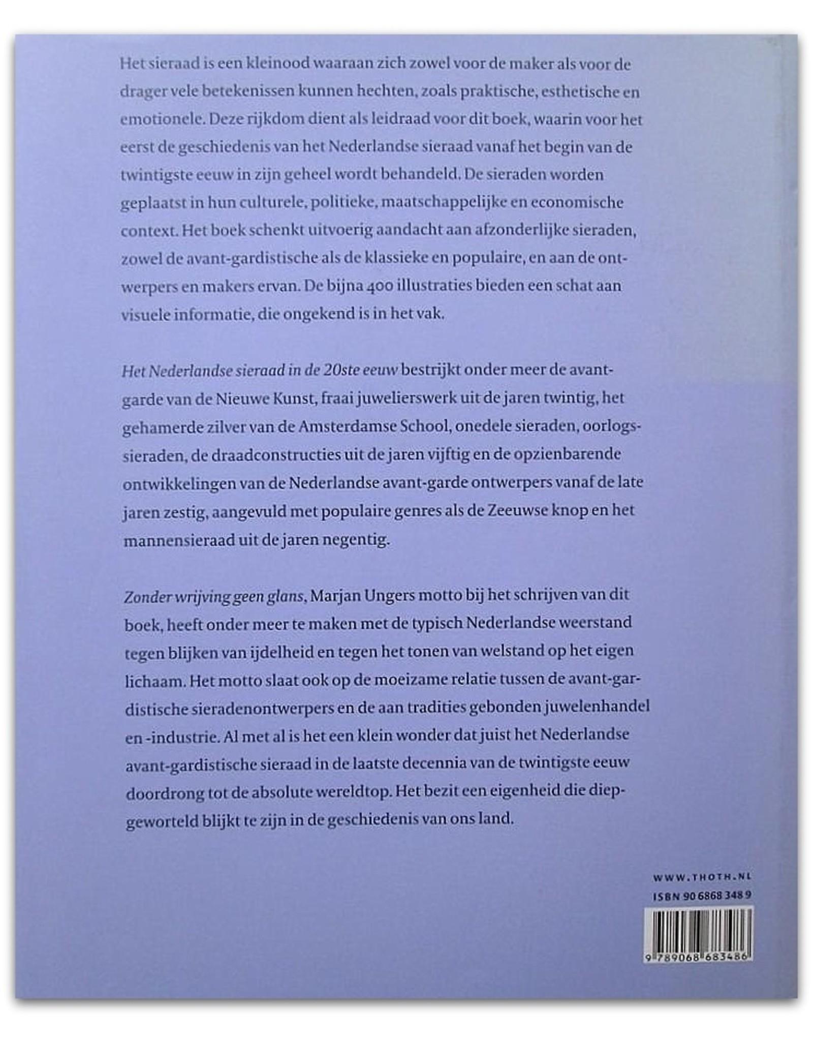 Marjan Unger - Het Nederlandse sieraad in de 20ste eeuw