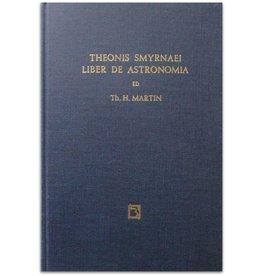 Th. H. Martin - Theonis Smyrnaei Platonici Liber de Astronomia - 1971