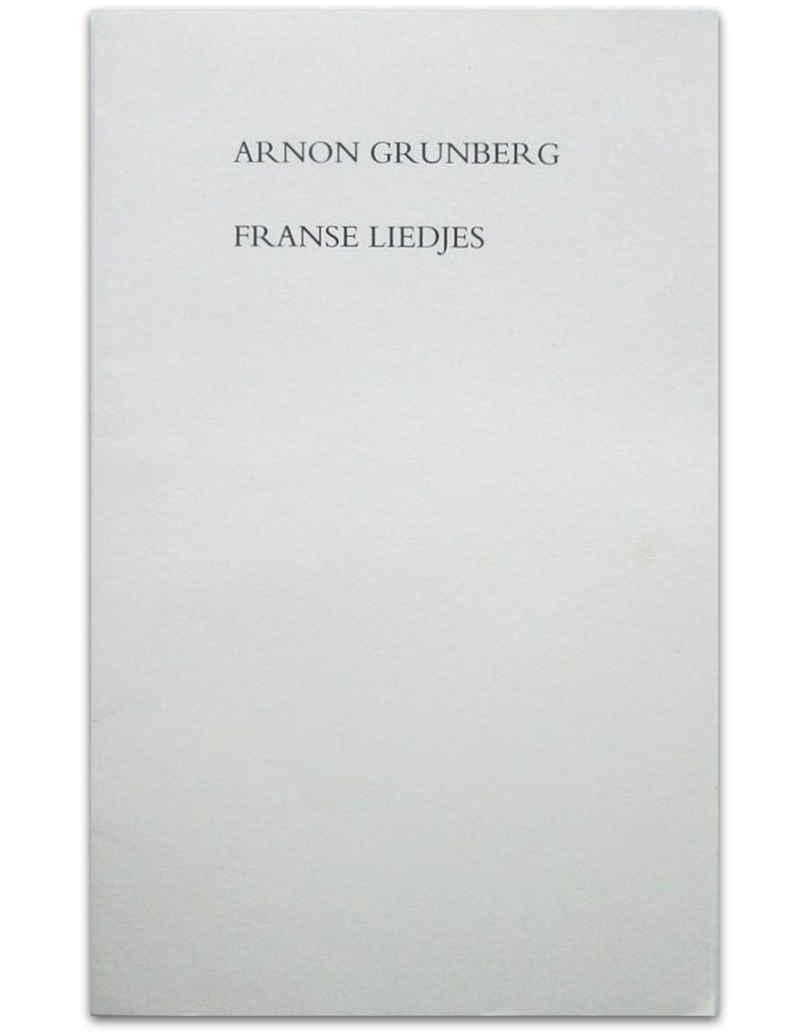 Arnon Grunberg - Franse liedjes
