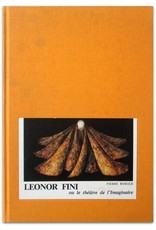 Leonor Fini ou le théâtre de l'Imaginaire: Mythes et symboles de l'univers finien