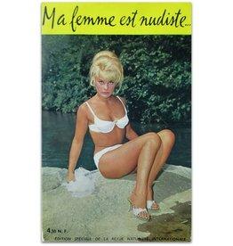 Jean Gantois - Ma femme est nudiste... 1961