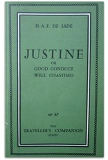 D.A.F. De Sade - Justine or : Good Conduct Well Chastised. Being an English rendering of Justine ou Les malheurs de la vertu [...]