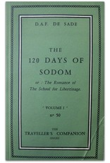 D.A.F. De Sade - The 120 Days of Sodom or : The Romance of the School of Libertinage. Being an English rendering of Les 120 Journées de Sodome