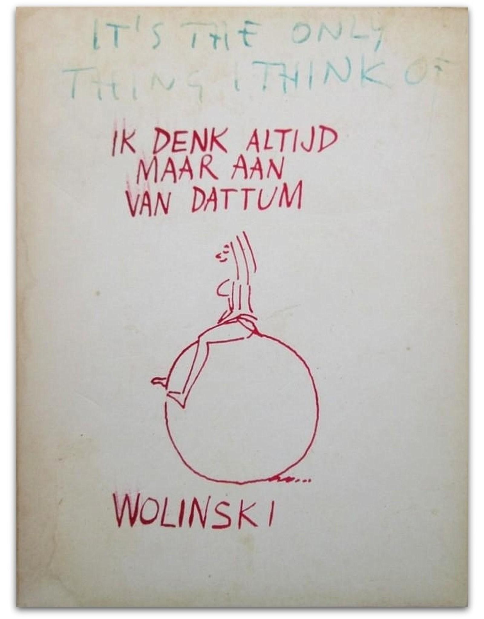 Wolinski - Ik denk altijd maar aan van dattum