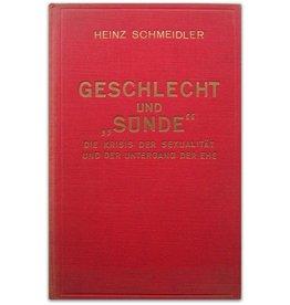 """Heinz Schmeidler - Geschlecht und """"Sunde"""" - 1930"""