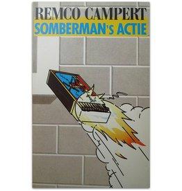Remco Campert - Somberman's Actie - 1985