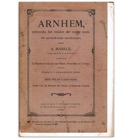 A. Markus - Arnhem [in de] vorige eeuw - 1906/1907