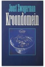 Joost Zwagerman - Kroondomein. Verhalen