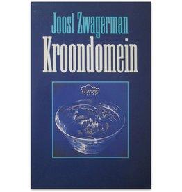 Joost Zwagerman - Kroondomein - 1987