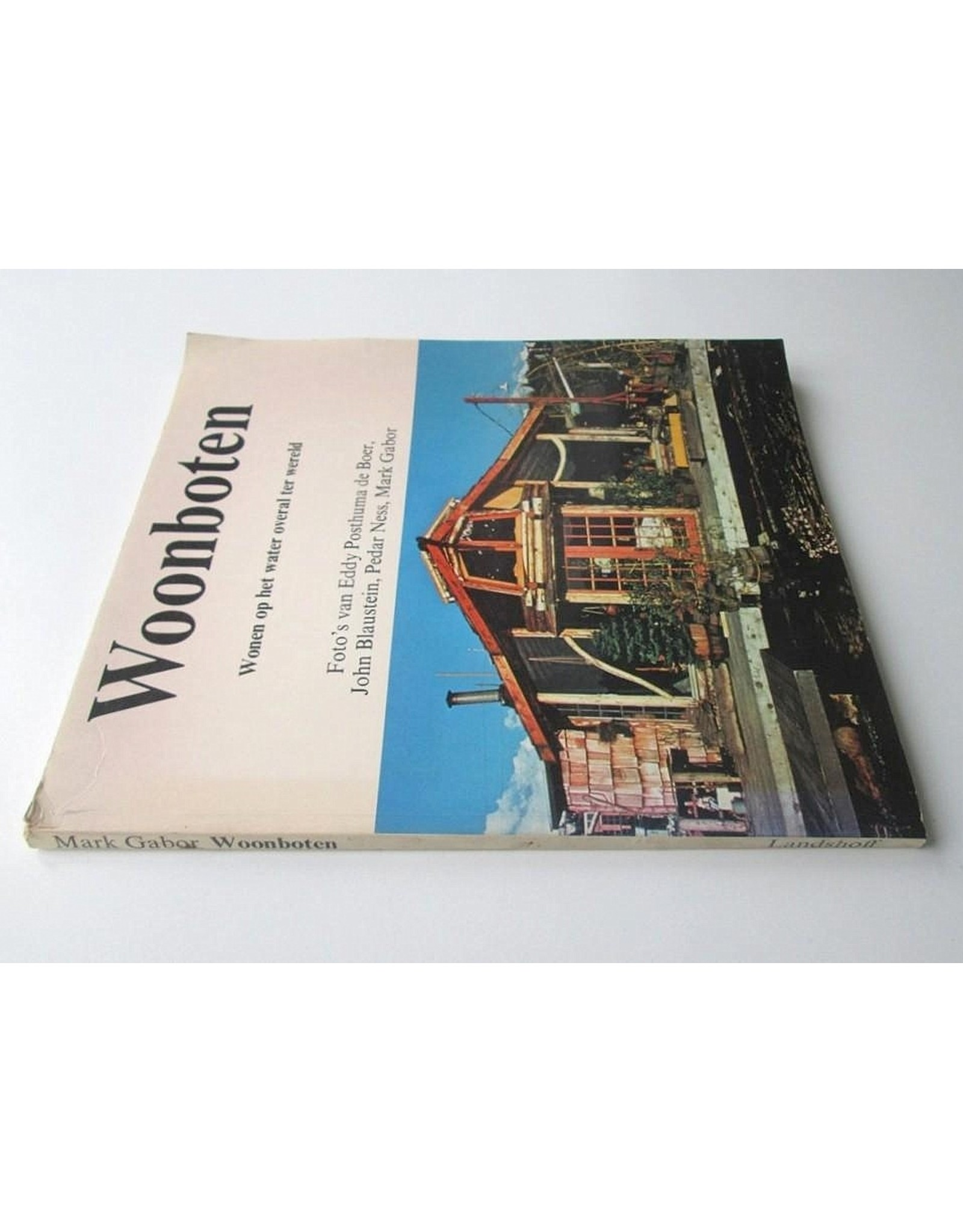 Mark Gabor - Woonboten. Wonen op het water overal ter wereld. Foto's van Eddy Posthuma de Boer, John Blaustein, Pedar Ness, Mark Gabor