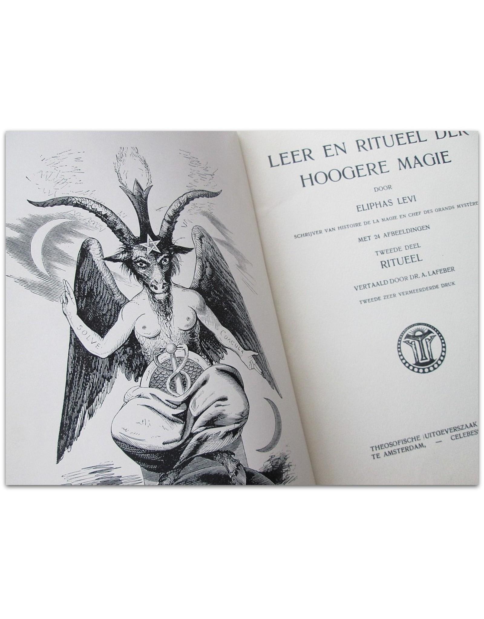 Eliphas Levi - Leer en Ritueel der Hoogere Magie. Tweede zeer vermeerderde druk