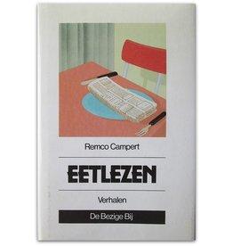 Remco Campert - Eetlezen - 1987
